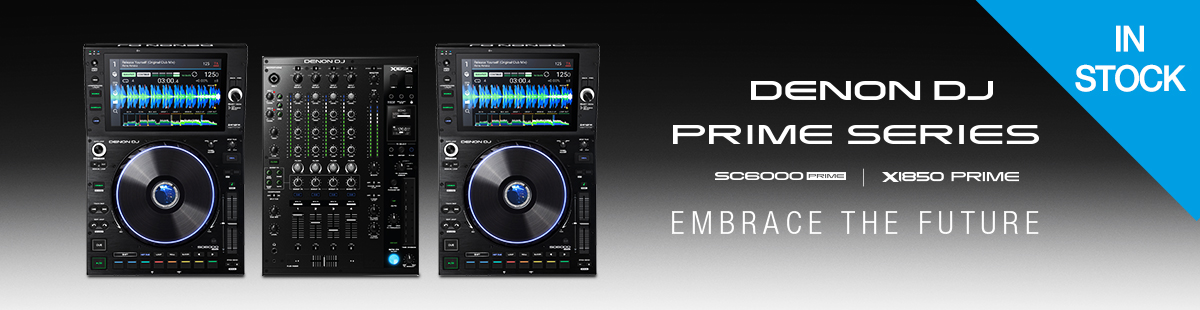 Denon DJ SC6000 & X1850 PRIME Embrace The Future