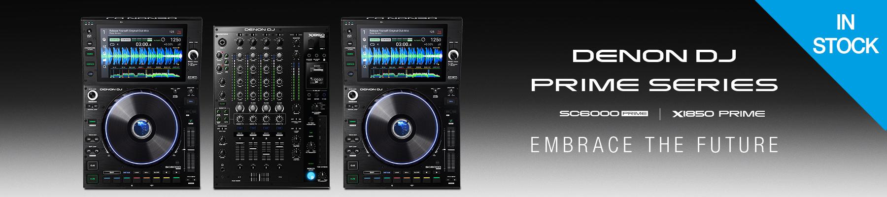 Denon DJ SC6000 & X1850 PRIME Embrace The Future!
