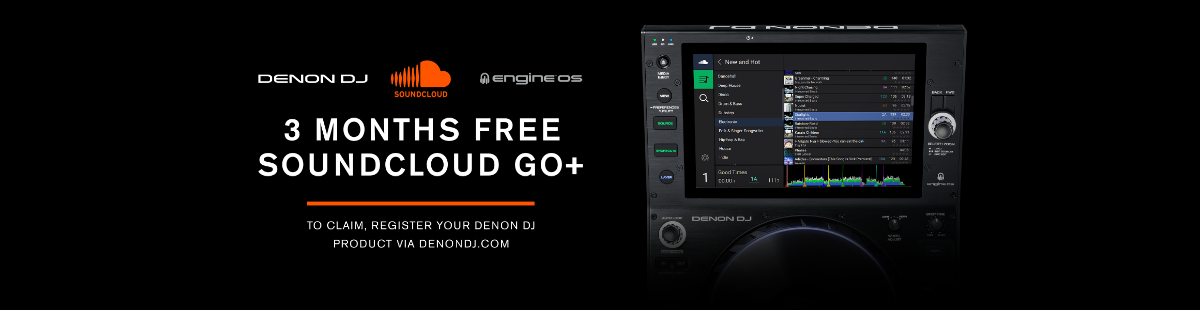 3 Months Free Soundcloud Go+ when you register your Denon DJ Product